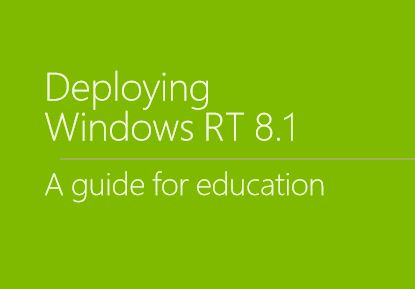 Educators Guide to Deploying Windows RT 8.1