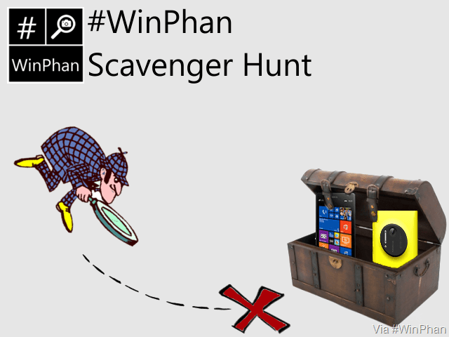 Join in the upcoming #WinPhan Scavenger Hunt for chance to win a Nokia Lumia 1020 or 1520