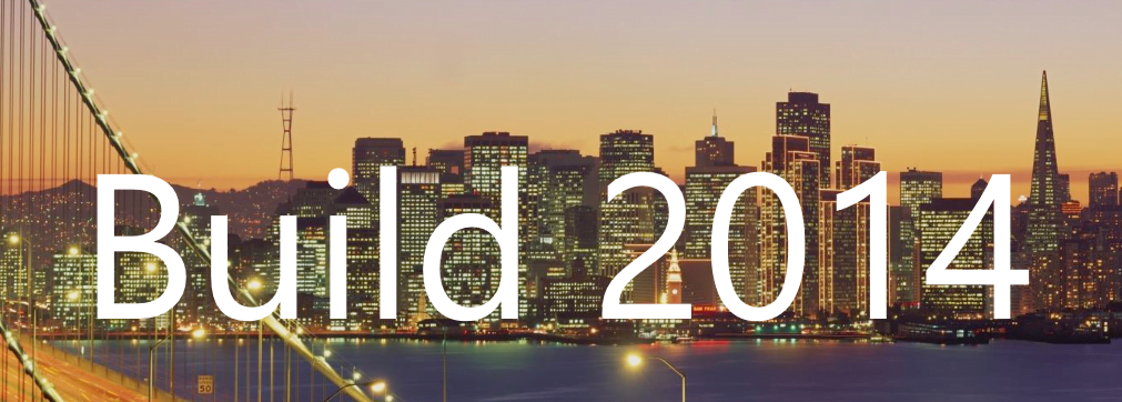 Microsoft Build 2014 streaming and sessions info available