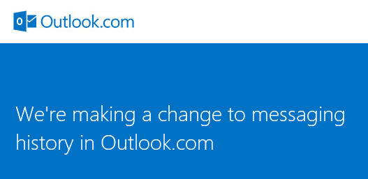 Messaging History Folder will finally be removed from Outlook.com