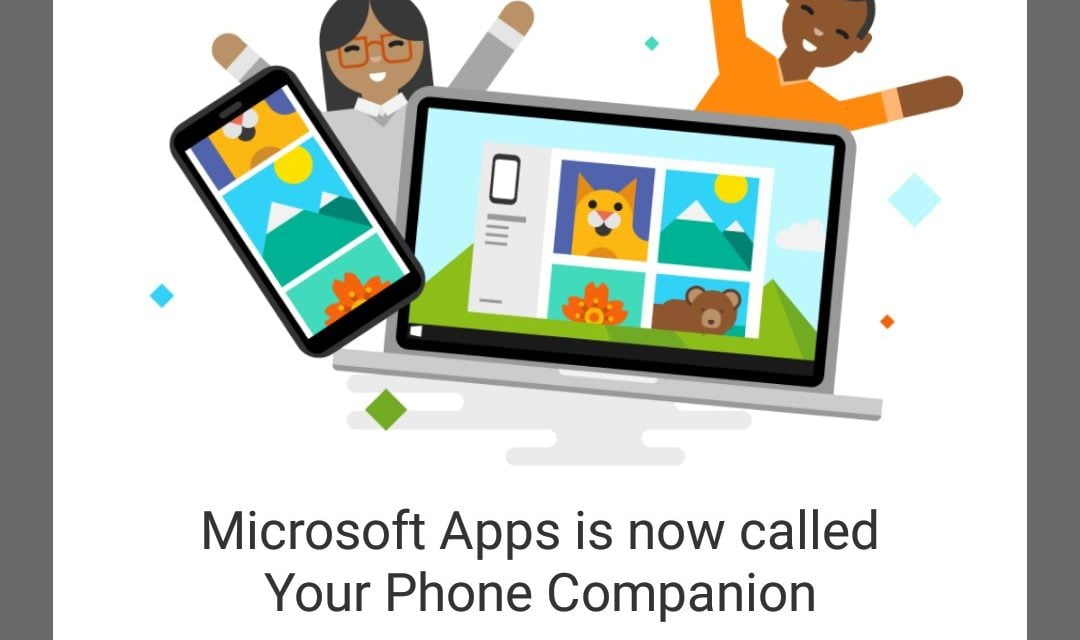 Microsoft Apps Re-Branded as Your Phone Companion App on Android Devices
