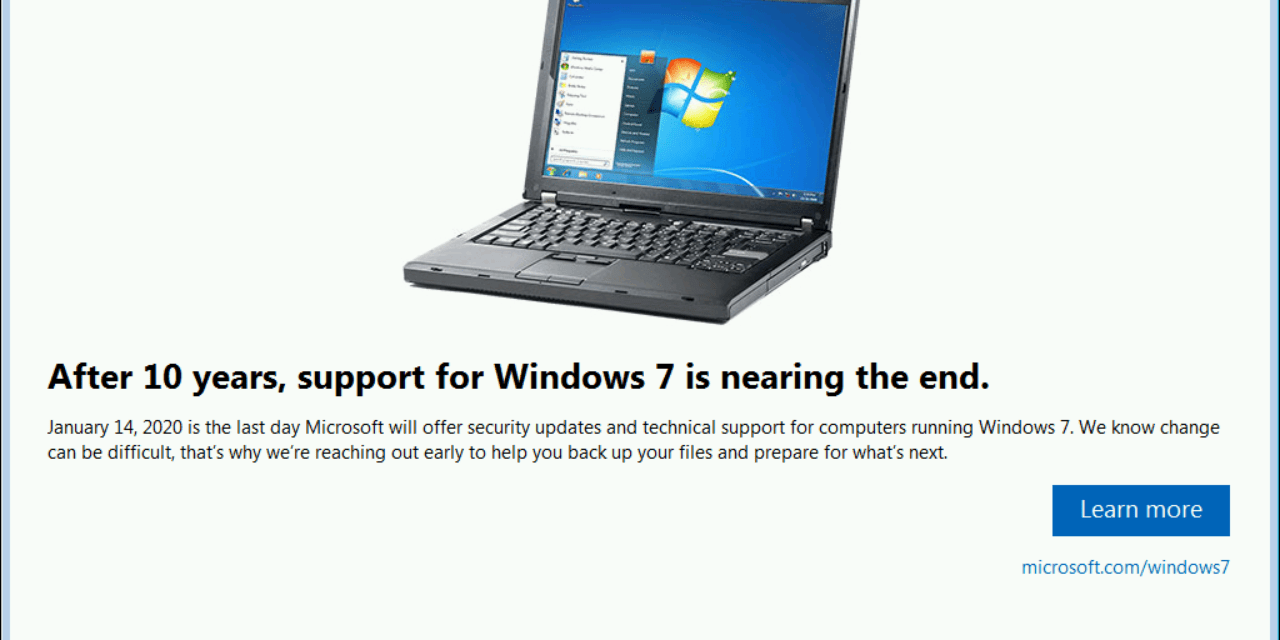 Windows 7 Reminder About End of Support